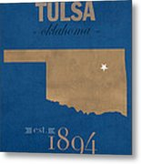 University Of Tulsa Oklahoma Golden Hurricane College Town State Map Poster Series No 115 Metal Print