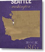 University Of Washington Huskies Seattle College Town State Map Poster Series No 122 Metal Print