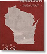 University Of Wisconsin Badgers Madison Wi College Town State Map Poster Series No 127 Metal Print