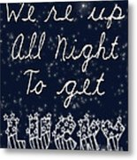Up All Night Metal Print by Pati Photography