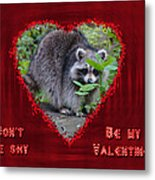 Valentine's Day Greeting Card - Raccoon Metal Print