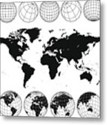 Various views of the world as a globe, and on flat surface  Metal Print