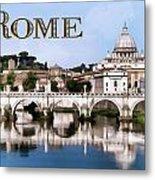 Vatican City Seen From Tiber River Text  Rome Metal Print