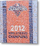 Victory Parade Banner For The San Francisco Giants As The 2012 World Series Champions Metal Print by Scott Lenhart