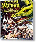 Viking Women And The Sea Serpent Poster Metal Print by Gianfranco Weiss
