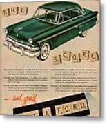 Vintage 1954 Ford Classic Car Advert Metal Print