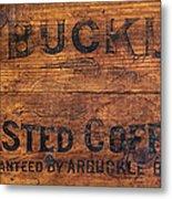 Vintage Arbuckles Roasted Coffee Sign Metal Print