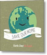 Vintage Earth Day Poster. Cartoon Earth Metal Print