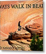 Walk In Beauty Metal Print