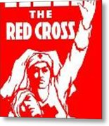 War Poster - Ww1 - Help The Red Cross Metal Print