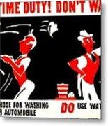 War Poster - Ww2 - Dont Waste Water 2 Metal Print