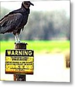 Warning Metal Print