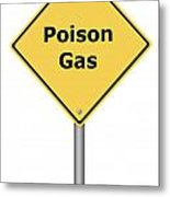 Warning Sign Poison Gas Metal Print