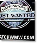 Washington's Most Wanted Metal Print