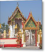 Wat Kampaeng Phra Ubosot And Gate Dtha0142 Metal Print
