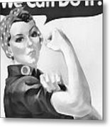 We Can Do It Metal Print by Dan Sproul