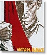 We Carry The Flag Of October Across The Centuries Metal Print