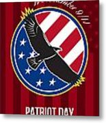 We Remember 911 Patriot Day Retro Poster Metal Print by Aloysius Patrimonio