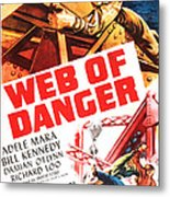 Web Of Danger, Us Poster, Adele Mara Metal Print