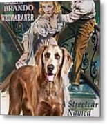 Weimaraner Art Canvas Print - A Streetcar Named Desire Movie Poster Metal Print