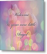 Welcome New Baby Greeting Card - Tulips Metal Print