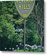 Welcome To Beverly Hills Metal Print
