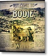 Welcome To Bodie California Metal Print