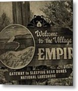 Welcome To Empire Michigan Metal Print