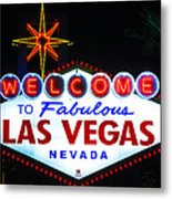 Welcome To Fabulous Las Vegas  Metal Print