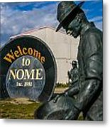 Welcome To Nome Metal Print