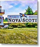Welcome To Nova Scotia Metal Print