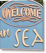 Welcome To Seaside Metal Print