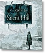 Welcome To Silent Hill Metal Print