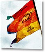 Welcome To The Gypsy Fair Metal Print