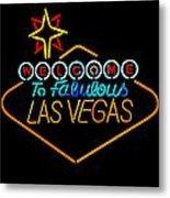 Welcome To Vegas Metal Print