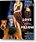 Welsh Terrier Art Canvas Print - Love On A Pillow Movie Poster Metal Print