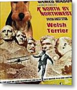 Welsh Terrier Art Canvas Print - North By Northwest Movie Poster Metal Print