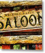 Western Saloon Sign - Drawing Metal Print
