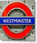 Westminster Underground Logo Metal Print