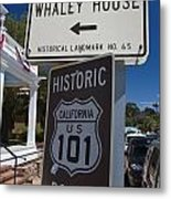 Whaley House Us Hwy 101 Historic Route Metal Print