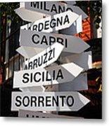Which Way To Italy Metal Print