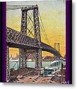 Williamsburg Bridge In New York- 1910 Metal Print