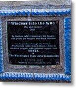 Windows Into The Wild Metal Print