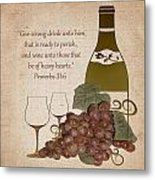 Wine For The Heart Metal Print