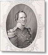 Winfield Scott 1786-1866 From The History Of The United States, Vol. II, By Charles Mackay Metal Print