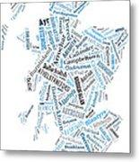 Wordcloud Of Scotland Metal Print