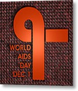 World Aids Day Metal Print