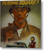 World War II Military Poster Are You Playing Square Metal Print