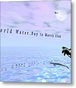 World Water Day Metal Print