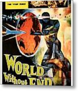 World Without End 1956 Metal Print